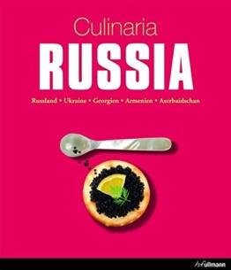 Culinaria Russia: Russland, Ukraine, Georgien, Armenien, Aserbaidschan - 1