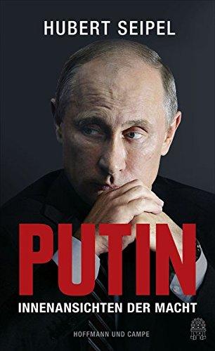 Putin: Innenansichten der Macht -